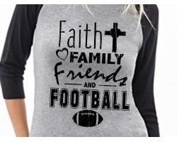 Faith Family Friends Football Raglan Shirt