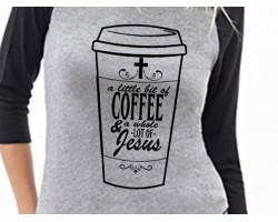 Coffee Jesus Raglan 3/4 Sleeve Shirt