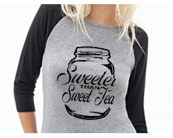 Sweeter Than Sweet Tea 3/4 Raglan Shirt