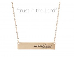 Gold Trust in the Lord Bar Message Necklace